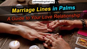 Marriage Lines in Palms: A Guide to Your Love Relationship